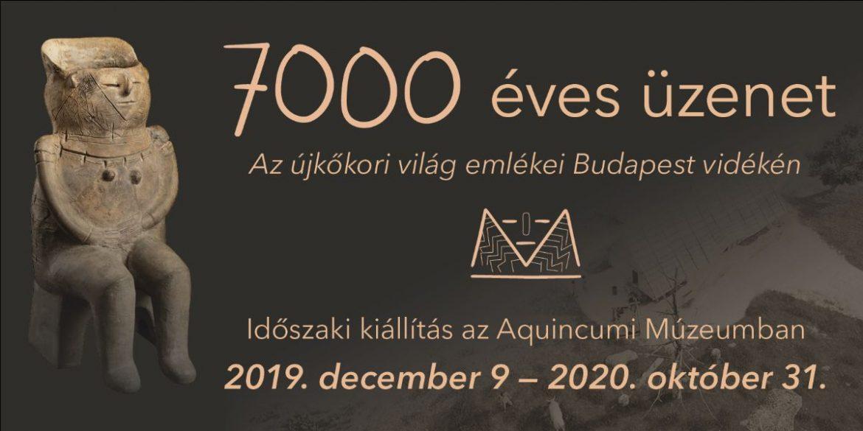 7000 éves üzenet